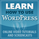 Learn how to use WordPress - Online video tutorials for Wordpress 3.0