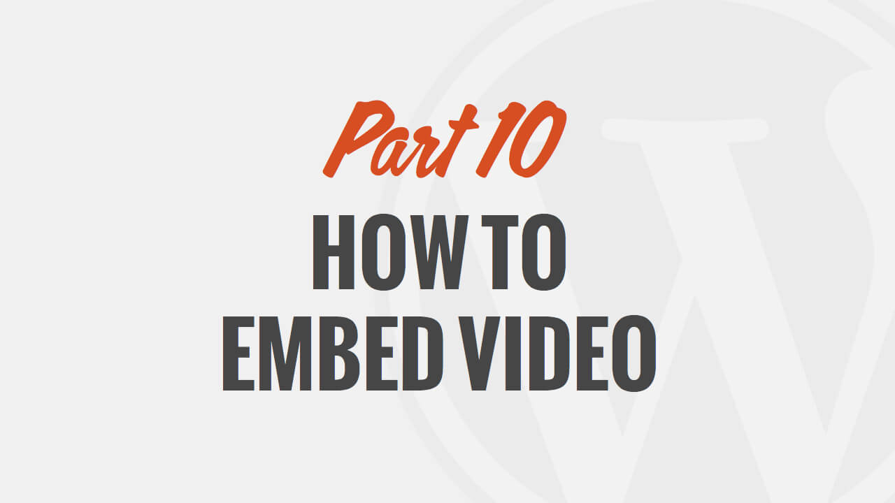 How to Embed Video