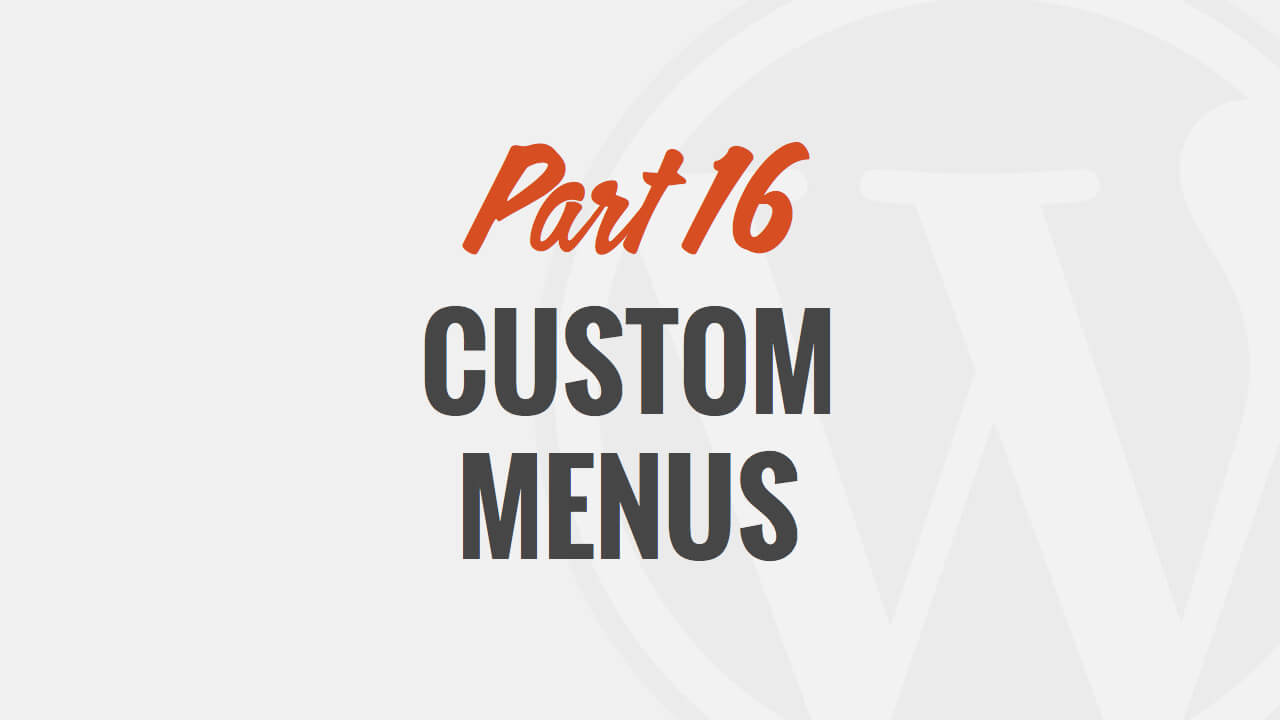 Building Custom Menus