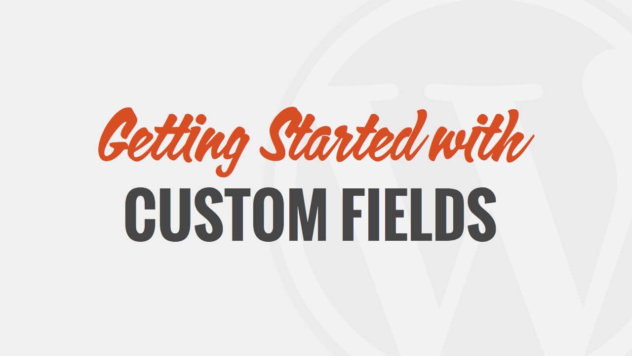 Introduction to Custom Fields