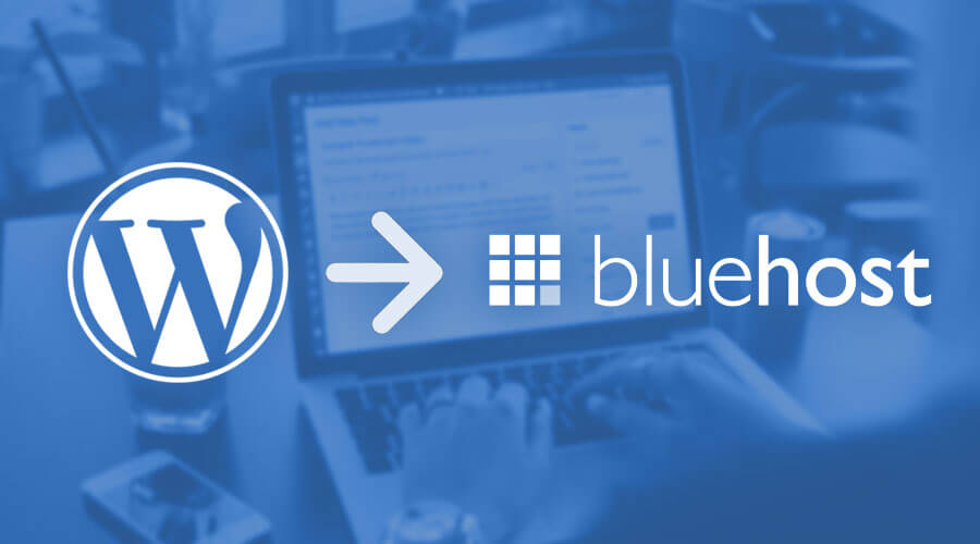 Migrating WordPress to Bluehost