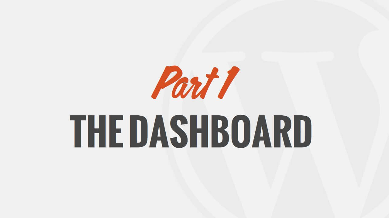 Introduction to the WordPress Dashboard