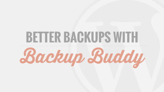 BackupBuddy Tutorial Videos - Coming Soon!