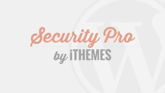 iThemes Security Pro Tutorial Videos - Coming Soon!