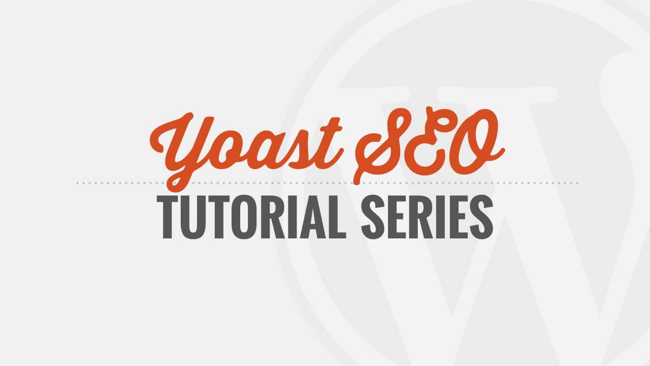 Image Result For Yoast Seo Tutorials For Beginners