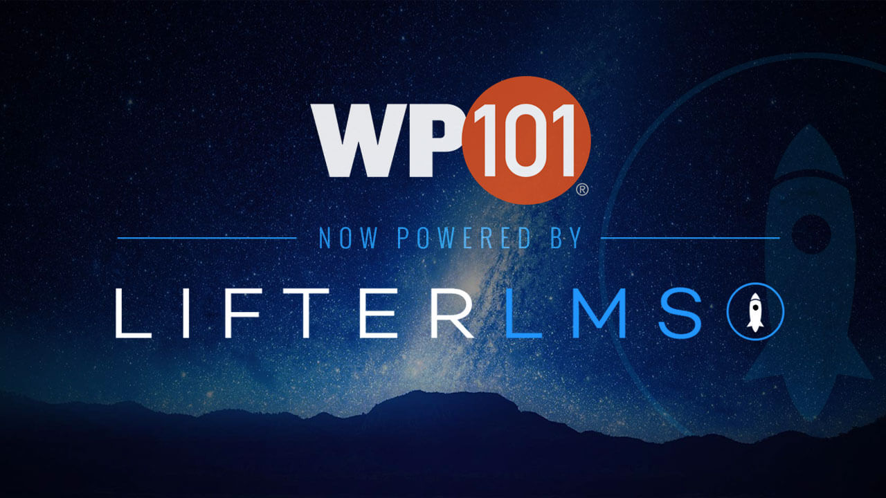 WP101 Now Powered by LifterLMS