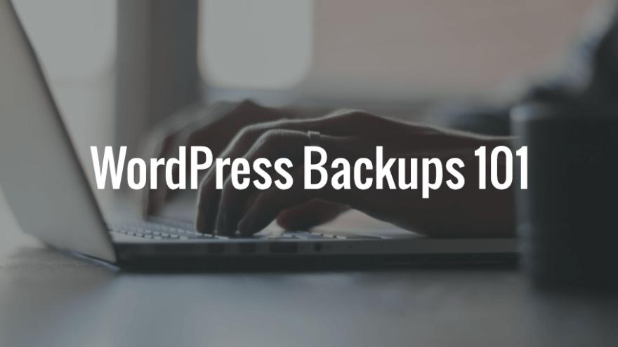 WordPress Backups 101