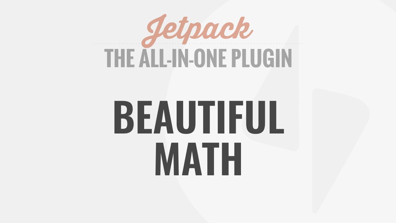 Jetpack beautiful math wp101 wordpress tutorials buycottarizona Images