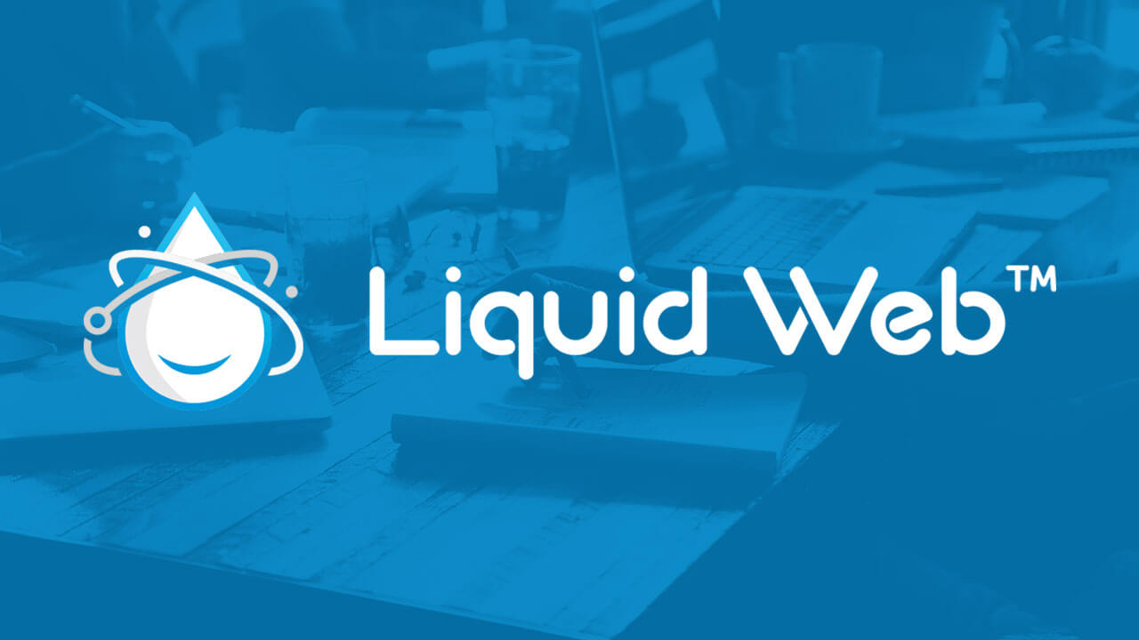 Liquid Web Review: Managed WordPress Hosting that Goes Above and Beyond