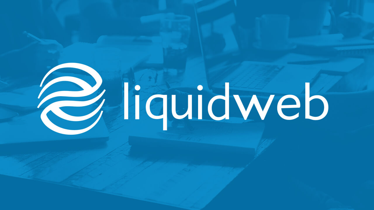 Liquid Web Managed WordPress Hosting Done Right
