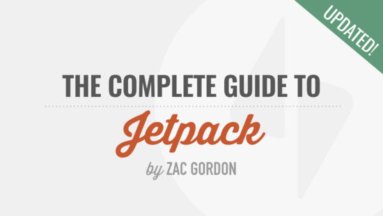 The Complete Guide to the Jetpack Plugin