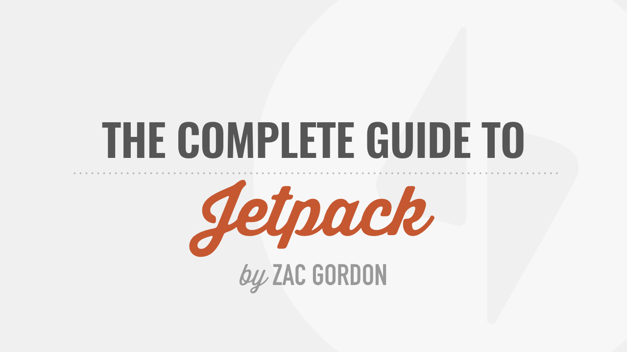 Complete Guide to the Jetpack Plugin Tutorial Course