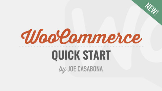 WooCommerce Quick Start for Beginners