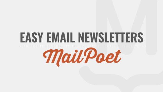 MailPoet Tutorial Videos