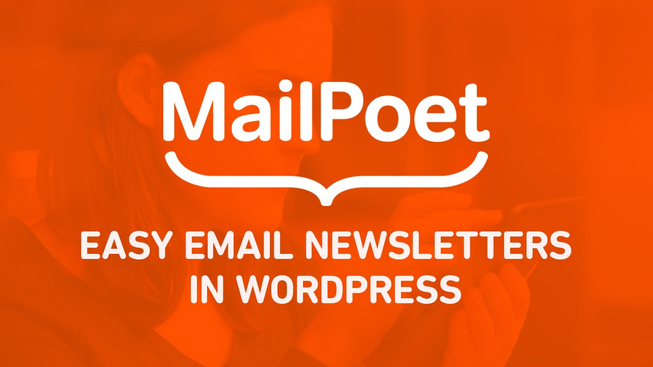 New Course for the MailPoet Email Newsletter Plugin for WordPress