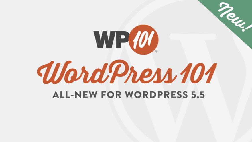 WordPress 101 Tutorial Videos for WordPress 5.5